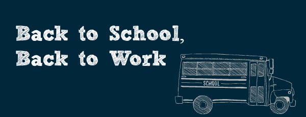Back-to-School-Back-to-Work
