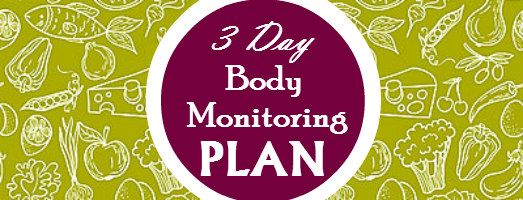 body monitoring plan 3 day