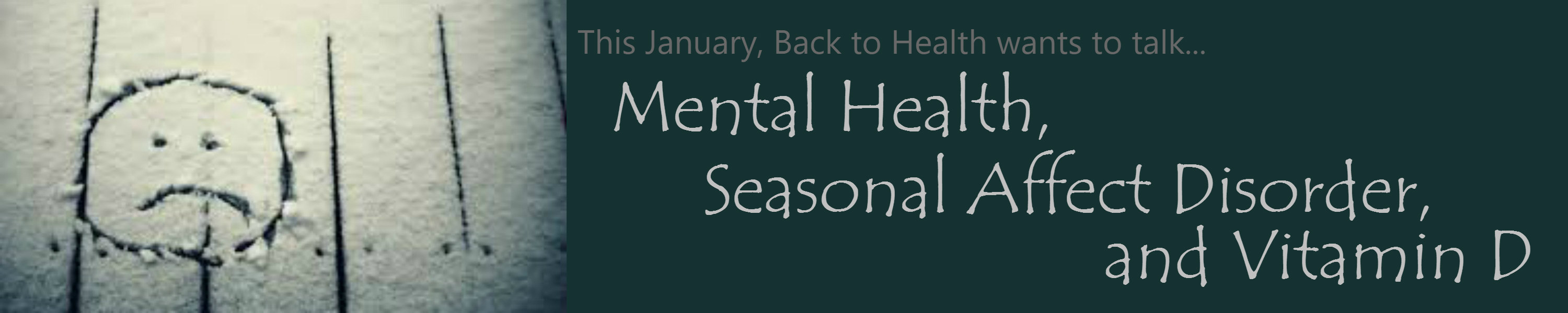 Mental Health, Seasonal Affective Disorder (SAD), and Vitamin D